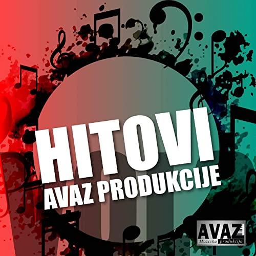 Hitovi Avaz produkcije 2