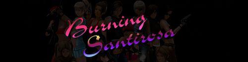 Burning Santirosa [v0.2]
