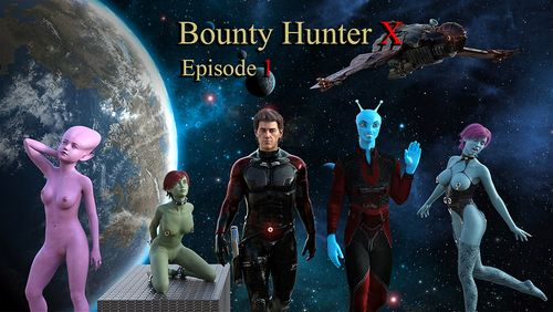 Bounty Hunter X [Episode 1]