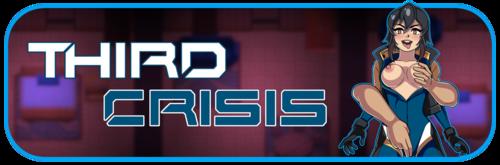 Third Crisis [v0.34.0 Patreon]